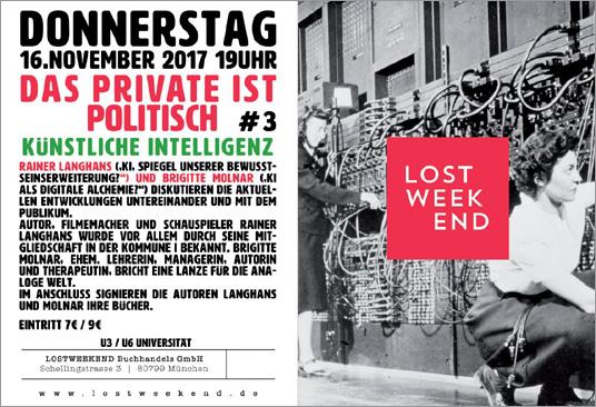 Das private ist das politische – Künstliche Intelligenz – Lost Weekend